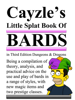 cover image of Cayzle's Little Splat Book of Bards in 3E Dungeons and Dragons